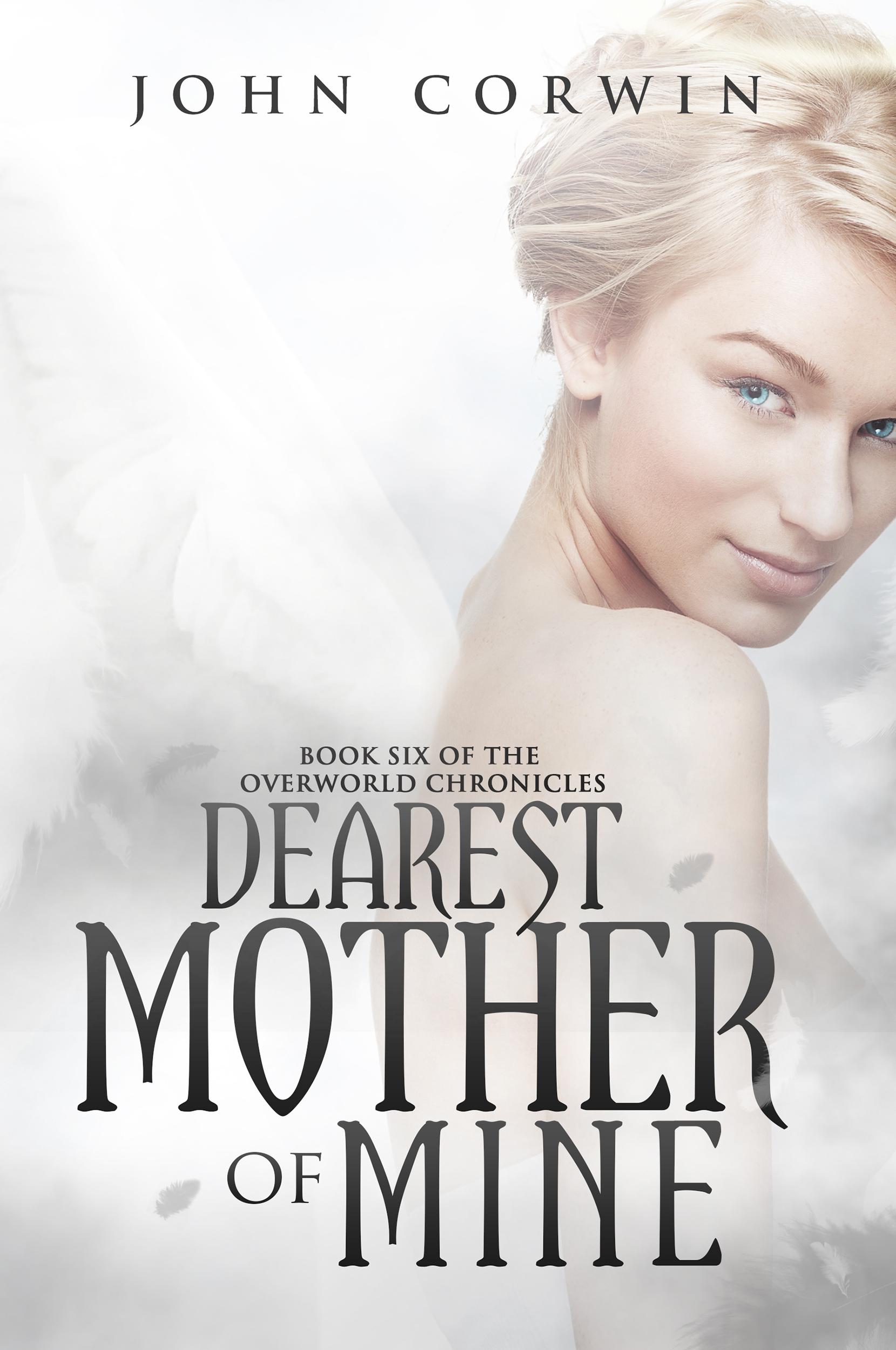 Dearest Mother of Mine
