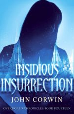 Insidious Insurrection